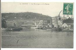 CETTE - SETE - La Montagne Et La Darse - Sete (Cette)