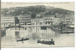 CETTE - SETE - Vue Générale De La Montagne St.Clair. Rue Des Postes Et Quai De Bosc - Sete (Cette)