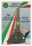 74° ADUNATA NAZIONALE ALPINI 18-5-2001  TIMBRO 1° GIORNO VEDI RETRO  AUTENTICA 100% - Postcards