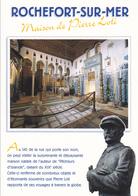 17  ROCHEFORT / MAISON DE PIERRE LOTI / STATUE / PETIT TEXTE - Rochefort