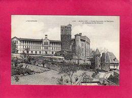 15 Cantal, Aurillac,L'Ecole Normale De Garçons Et Château St-Etienne, (C.C.C. & C.) - Aurillac
