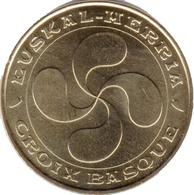 64 SAINT JEAN DE LUZ EUSKAL-MERKIA CROIX BASQUE MÉDAILLE MONNAIE DE PARIS 2018 JETON MEDALS TOKEN COINS - Monnaie De Paris