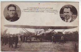 LES VAINQUEURS De L'ATLANTIQUE . COSTE Et BELLONTE Et L'avion Point D'interrogation.1ere TRAVERSEE PARIS NEW-YORK . 1930 - Airmen, Fliers