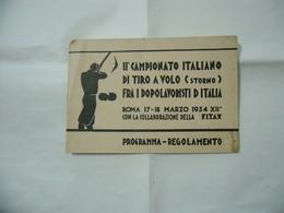 WW1 WW2 ITALIAN FASCIST OND PROGRAMMA REGOLAMENTO CAMPIONATO ITALIANO DI TIRO AL VOLO 1934 - Diplomi E Pagelle