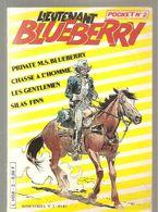 Blueberry Lieutenant Blueberry Pocket N°2 Du 03/1983 Bimestriel - Blueberry