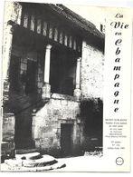 REVUE LA VIE EN CHAMPAGNE DE JUILLET  1985 //  RUMILLY LES VAUDES // BRIENNE LA VIEILLE  //  MAUROY - France