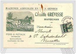 MARBEHAN ..--  Camille GREVISSE , Machines Agricoles . 1915 Vers BRUXELLES ( Mr BLANCK ) . Voir Verso . - Habay