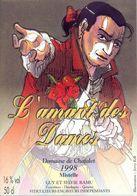 1 Etiquette Ancienne De VIN - L'AMANT DES DAMES 1998 - DOMAINE DE CHAFALET - 50CL - ILLUSTRATION JERRY KITH - Fumetti
