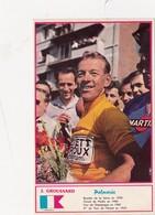 Sport Cyclisme J. GROUSSARD Coureur Cycliste Cycling Radsport Photo Miroir-Sprint - Cycling