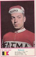 Sport Cyclisme R. VAN LOOY Coureur Cycliste Cycling Radsport Photo Miroir-Sprint - Cycling