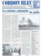 Cordon Bleu Septembre 91 La Cuisine Coloniale De Jadis (Congo, Afrique Du Sud, Indes, Etc.) - Cuisine & Vins