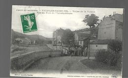 ARDECHE....VALS LES BAINS...VALLEE DE .LA VOLANE - Vals Les Bains