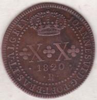 Brésil . 20 Réis 1820 R ( Rio De Janeiro) João VI. KM# 316.1 - Brésil