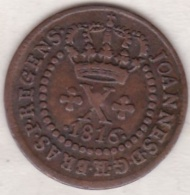 Brésil . 10 Réis 1816 B (Bahia) João Prince Régent . KM# 232.2 - Brazil