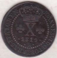 Brésil . 10 Réis 1819 R ( Rio De Janeiro) João VI. KM# 314.1 - Brazil