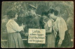 """Nederland 1918 Ansichtkaart """"Liefde Alleen Tegen Distributiebon Verkrijgbaar"""" Veldpost - Unclassified"""