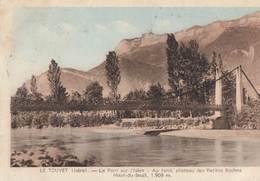 LE TOUVET: Le Pont Sur L'Isère - France