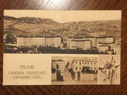 Fiume - Caserma Comunale Armando Diaz - Cartolina Saluti Con Vedutine - Jugoslawien