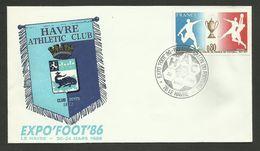 "LE HAVRE "" Expo'foot'86 "" / Premier Salon Du Football / H.A.C. 1986 - Poststempel (Briefe)"
