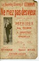 CAF CONC PARTITION ETHRAM-MARTHE NE RIEZ PAS DES VIEUX [ILS PAIENT LA CSG POUR LES RICHES ET LES BRANL...] MAXÉ 1911 - Autres