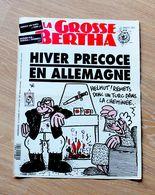 37- LA GROSSE BERTHA - JOURNAL POLITIQUE SATIR - N° 37 : 10 OCTOBRE 1991 - CABU, CHARB, PLANTU... - Newspapers
