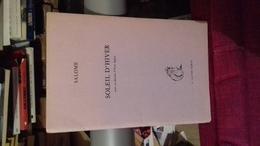 Plaquette D'une Dizaine De Pages Salome Soleil D'hiver Avec 1 Dessin D' Yves Nadal A La Fee Verte Dedicacee - Livres Dédicacés