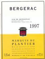 1 Etiquette Ancienne De VIN - MARQUIS DU PLANTIER 1997 - BERGERAC - Bergerac