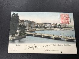103 - GENEVE Pont & Quai Du Mont Blanc - 1904 Timbrée - GE Genève