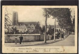 02203.  CHATEAU  THIERRY. EGLISE SAINT CREPIN ET ROUTE DE SOISSONS .  2 SCANS.    ANIMEE. - Chateau Thierry