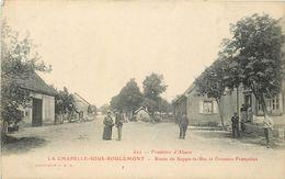 LA CHAPELLE SOUS ROUGEMONT - Route De Soppe Le Bas Et Douane Française. - Douane