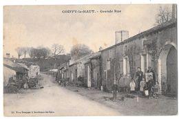 COIFFY LE HAUT - Grande Rue (vue Animée Devant Le Café) - Andere Gemeenten