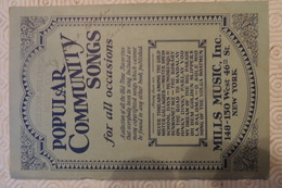 POPULAR COMMUNITY SONG FOR ALL OCCASIONS / MILLS MUSIC NEW YORK / 72 PAGES / 1920 - 1930 - Cultural