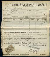 Timbre Fiscal 10 C Quittance N° 6 + 6 C - Société Générale D'algérie - Vente De Titres - Reçu De 250 Fr Du 08/06/1881 - Historical Documents