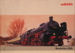 Catalogo Treni Marklin Novità 2008 - HO Scale