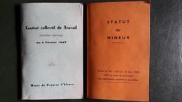 MINES DE POSTASSE D'ALSACE . MINEUR . CONTRAT DE TRAVAIL 1947 + STATUT DU MINEUR 1946 - Sin Clasificación