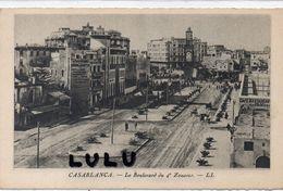 MAROC : édit. L L ; Casablanca Le Boulevard Du 4° Zouaves - Casablanca