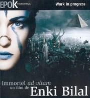BILAL : Dossier Presentation Du Film IMMORTEL - Bilal