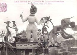 AIX ENPROVENCE 1951 - CARNAVAL LI - CORSO CARNAVALESQUE- VOULEZ-VOUS JOUER AVEC MOA    PHOTO HENRY ELY AIX - Places