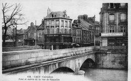 Cpa Caen 14 Calvados Pont Et Entree Rue De Vaucelles - Caen