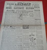 Libération 30 Janvier 1945 Prise De Memel Kattowitz Beuthen, Ardennes St Vith Vellender Heppenbach, Alsace Colmar - Newspapers