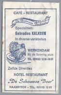 Suikerzakje.- WERKENDAM Café Restaurant - De Brabantse Biesbosch - HAAMSTEDE. Hotel - De Schouwse Boer - Kalkoen. - Suiker
