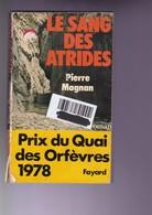 P Magnan - Le Sang Des Atrides - Fayard - BE - Livres, BD, Revues