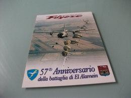 AEREO IN VOLO BRIGATA PARACADUTISTI FOLGORE  57° ANNIVERSARIO DELLA BATTAGLIA DI EL ALAMEM LANCIO PARACADUTISTI - Paracaidismo