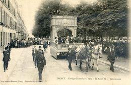54 - Nancy - Cortège Historique 1909 - Le Char De La Renaissance - Nancy