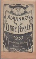 ALMANACH DE LA LIBRE PENSÉE 1933 - Autres Collections
