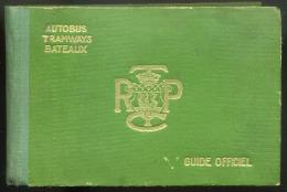 FRANCE  Autobus, Tramways Bateaux, Vintage Guide Officiel, 260 Pp , Good Condition - Vieux Papiers
