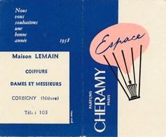 Petit Calendrier 1958 Parfum Parfums Cheramy Espace Maison LEMAIN Coiffure à CORBIGNY 58 Nièvre  ( Recto Verso ) - Small : 1941-60