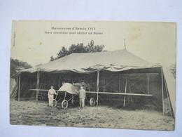TENTE  CONSTRUITE  POUR  ABRITER  UN  BIPLAN   ( MANOEUVRES DE 1913 )    TRES  ANIME     TTB - ....-1914: Precursori