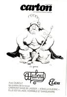 DUBOUT   A BAS LA GUERRE 1981  -  UNION PACIFISTE ELAN  TIRAGE 600 EX N&B - Dubout