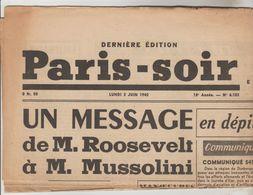 JOURNAL QUOTIDIEN PARIS-SOIR 2 PAGES RECTO VERSO N°6103 LUNDI 3 JUIN 1940 2° GUERRE MONDIALE - Giornali